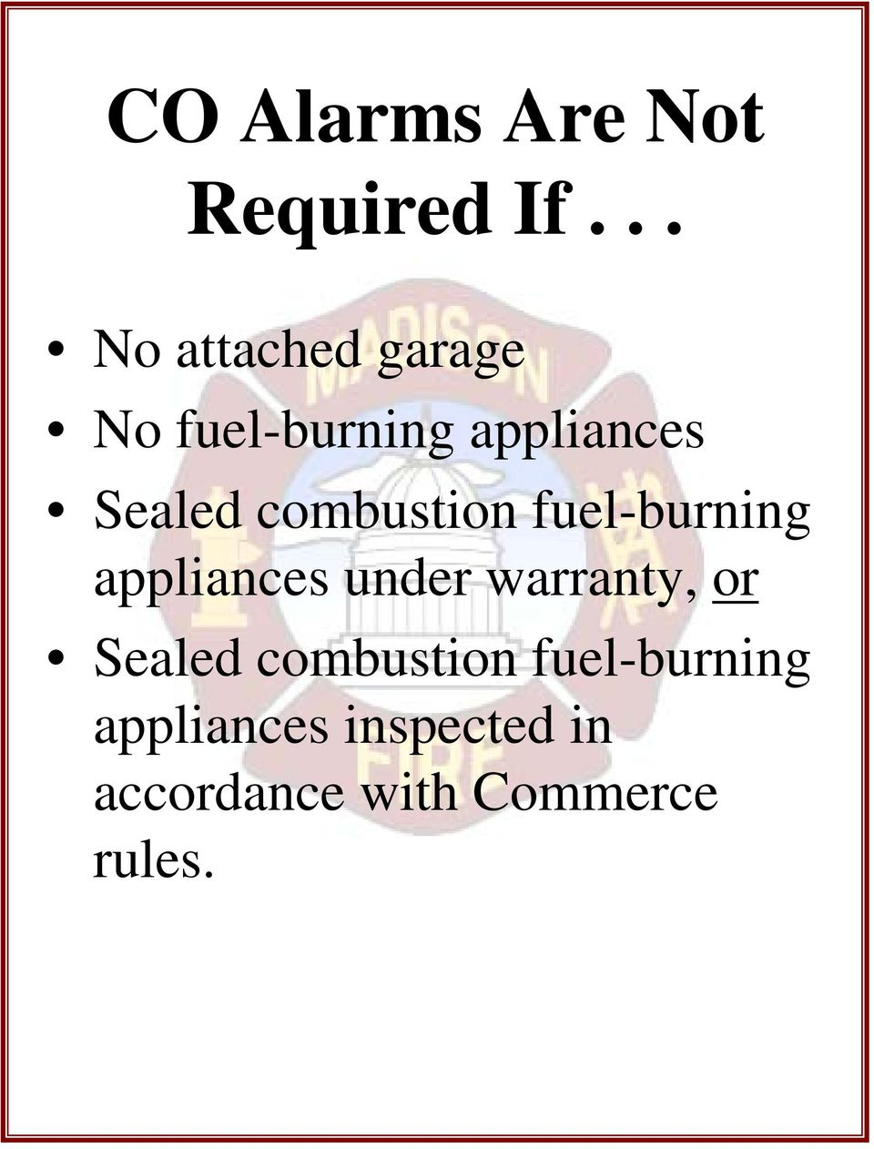 combustion fuel-burning appliances under warranty, or