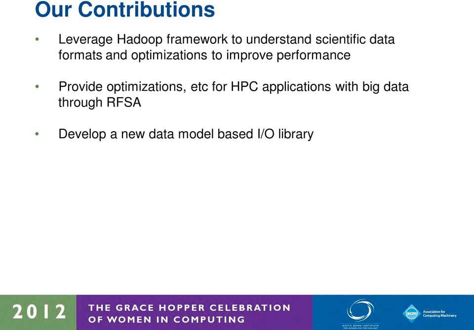 performance Provide optimizations, etc for HPC applications