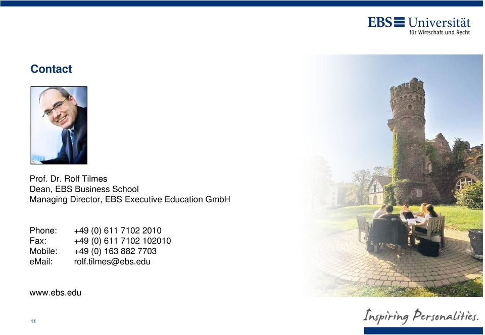 EBS Executive Education GmbH Phone: +49 (0) 611 7102 2010