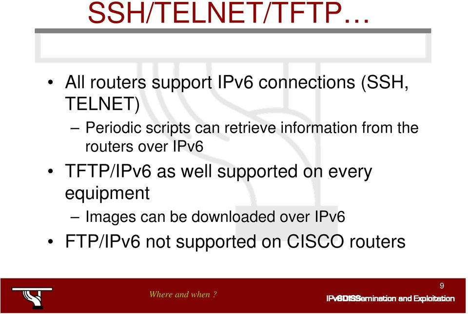 routers over IPv6 TFTP/IPv6 as well supported on every equipment