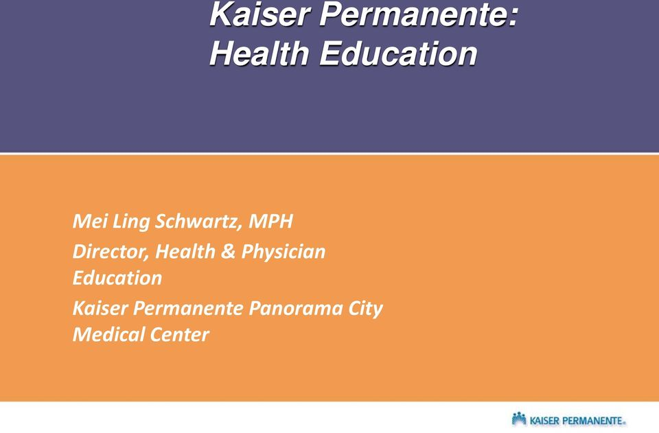 Health & Physician Education Kaiser