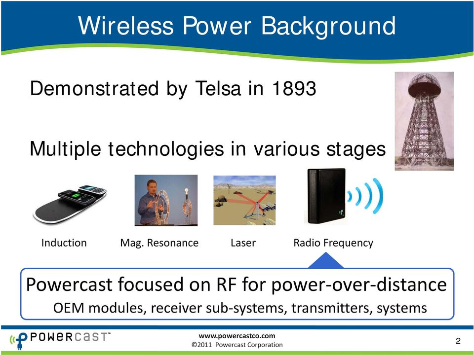 Resonance Laser Radio Frequency Powercast focused on RF for