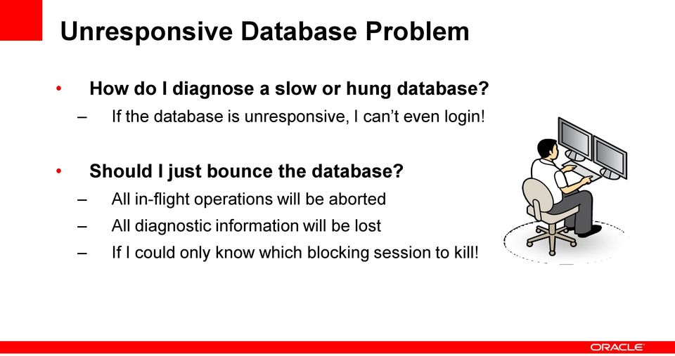 Should I just bounce the database?