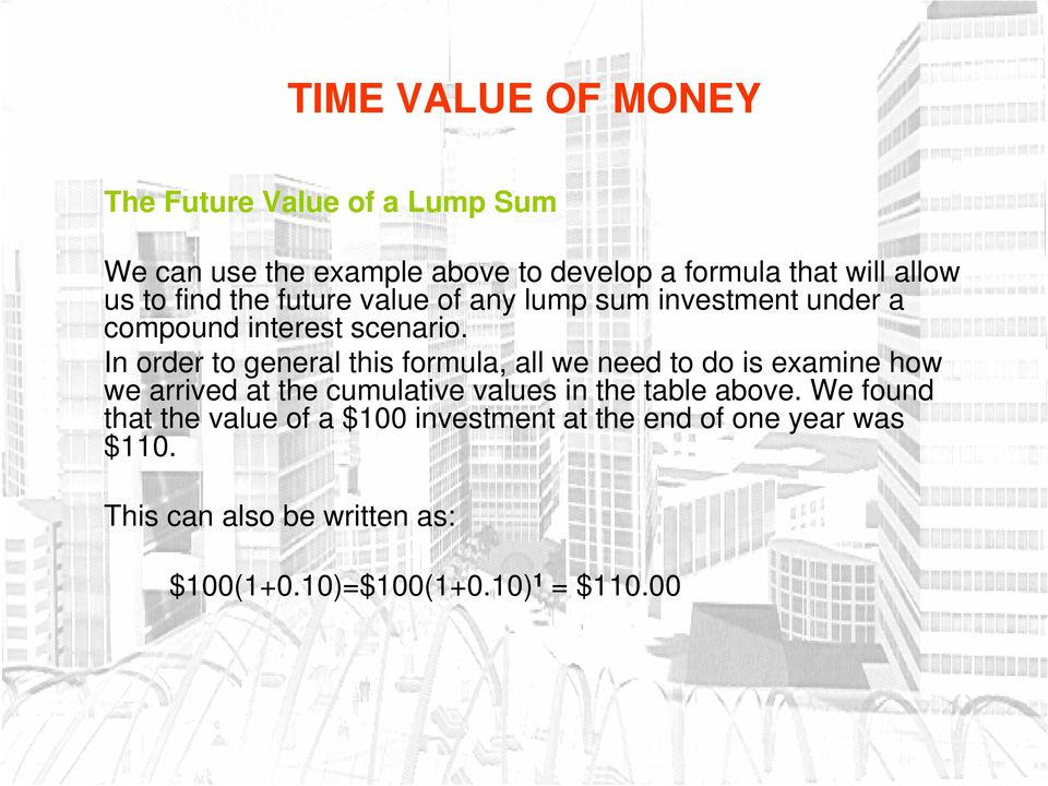 In order to general this formula, all we need to do is examine how we arrived at the cumulative values in the