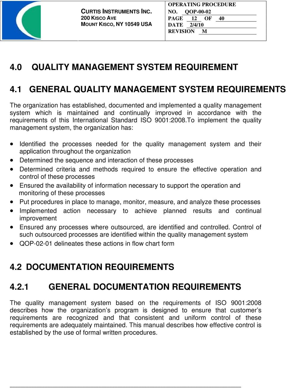 with the requirements of this International Standard ISO 9001:2008.
