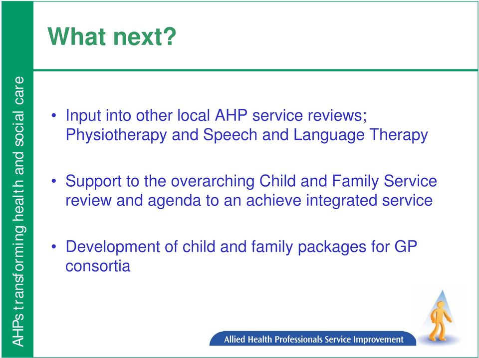 Speech and Language Therapy Support to the overarching Child and