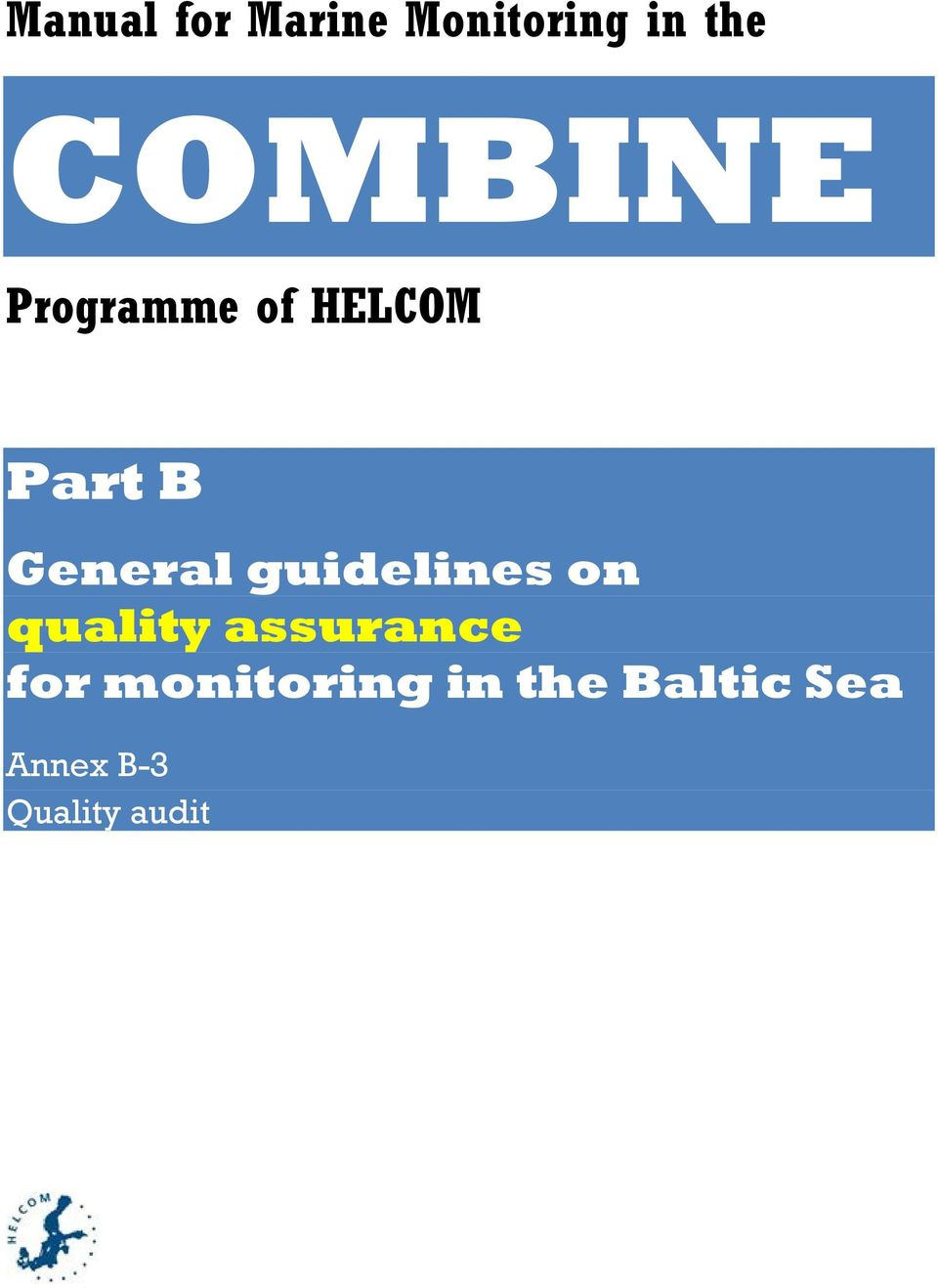 General guidelines on quality assurance