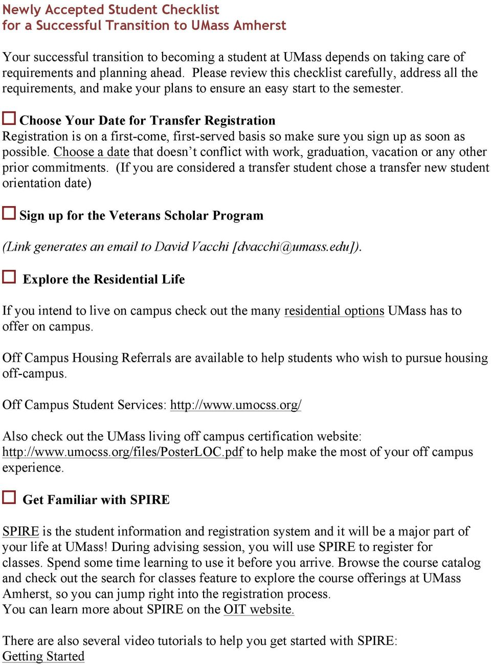 Choose Your Date for Transfer Registration Registration is on a first-come, first-served basis so make sure you sign up as soon as possible.