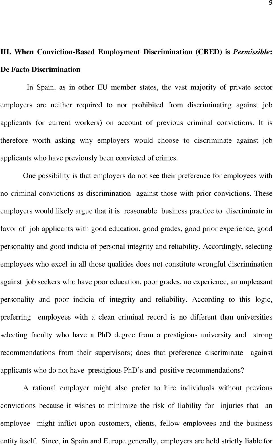 required to nor prohibited from discriminating against job applicants (or current workers) on account of previous criminal convictions.