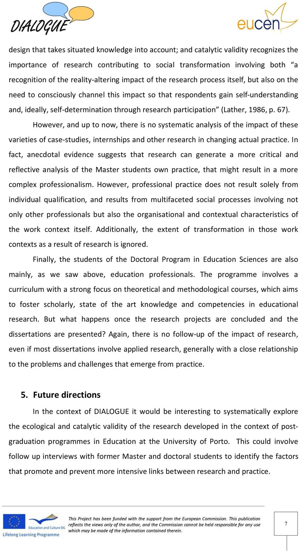 research participation (Lather, 1986, p. 67).