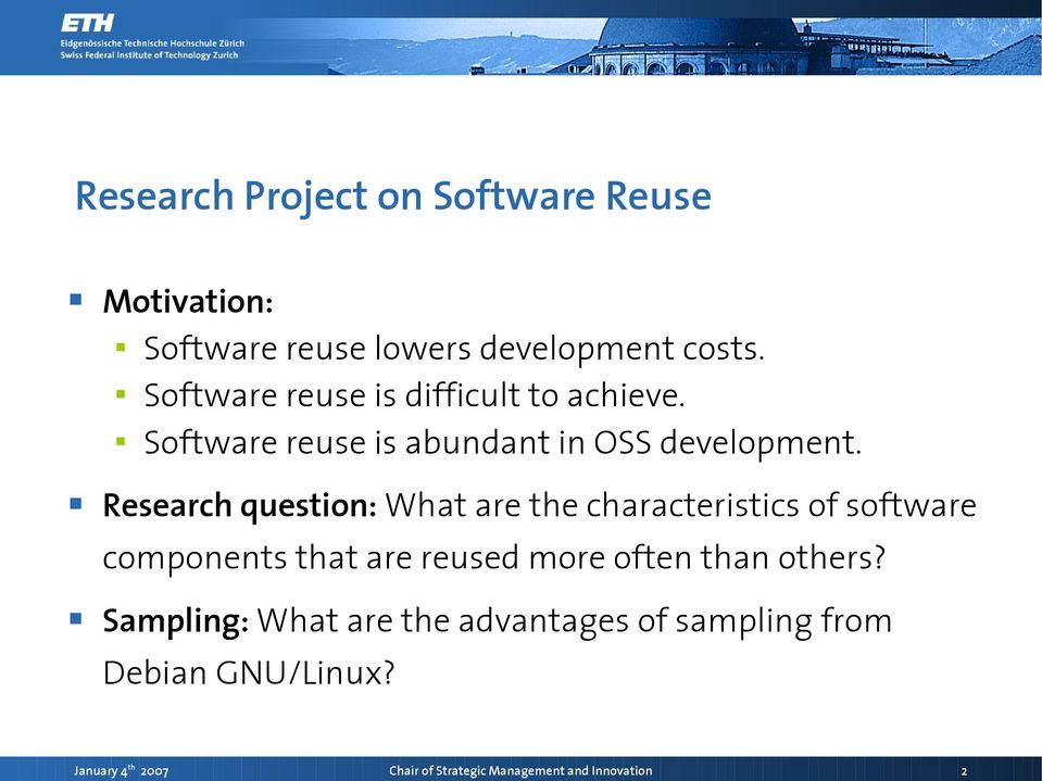 Research question: What are the characteristics of software components that are reused more often than
