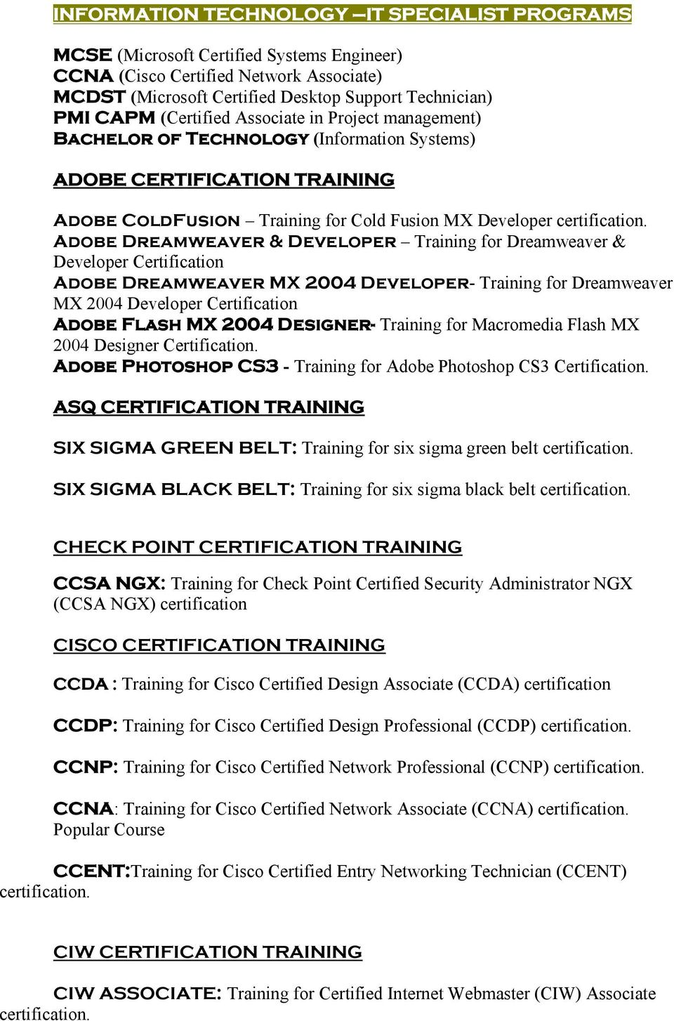 Developer Training for Dreamweaver & Developer Certification Adobe Dreamweaver MX 2004 Developer- Training for Dreamweaver MX 2004 Developer Certification Adobe Flash MX 2004 Designer- Training for