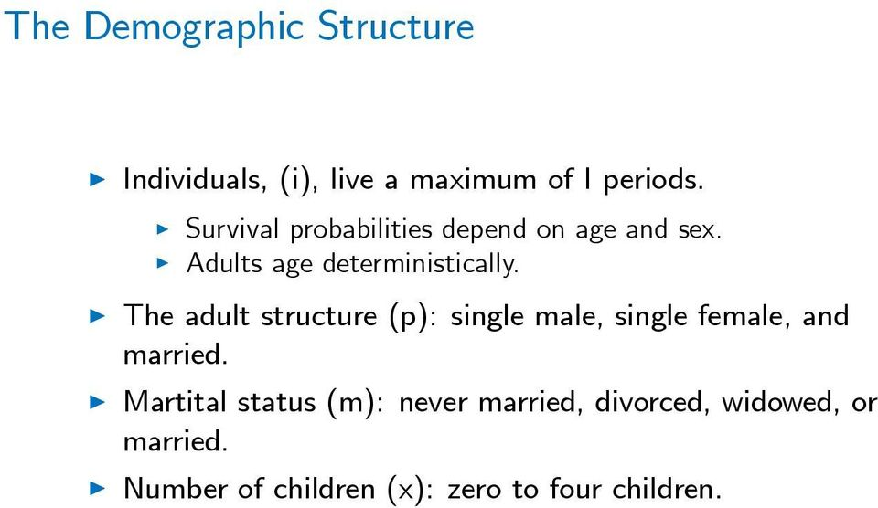 The adult structure (p): single male, single female, and married.