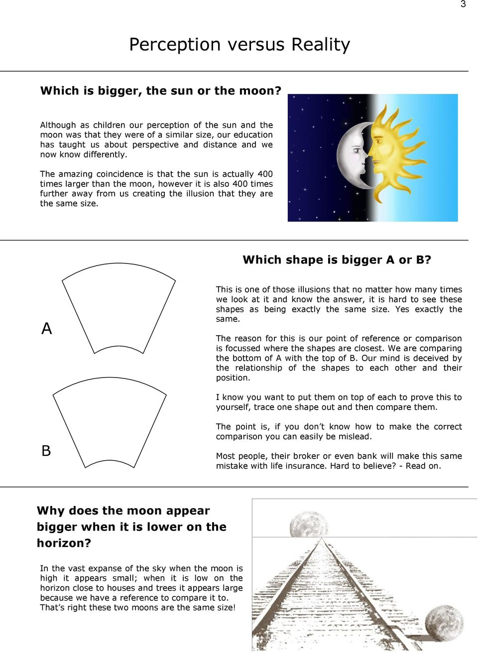 The amazing coincidence is that the sun is actually 400 times larger than the moon, however it is also 400 times further away from us creating the illusion that they are the same size.