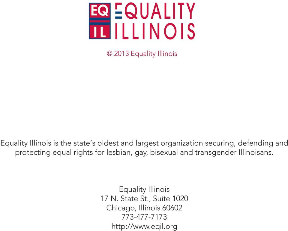 lesbian, gay, bisexual and transgender Illinoisans.