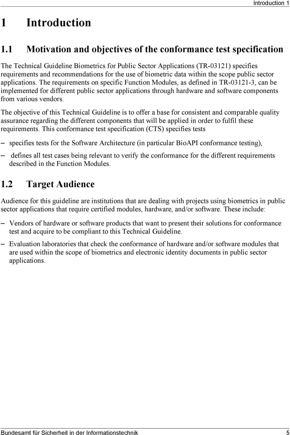 of biometric data within the scope public sector applications.