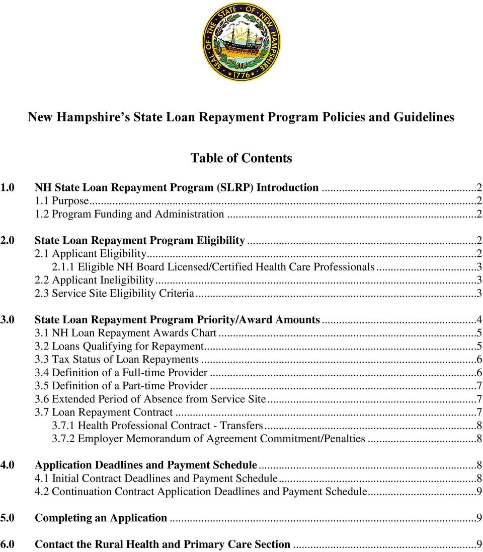 ..3 3.0 State Loan Repayment Program Priority/Award Amounts...4 3.1 NH Loan Repayment Awards Chart...5 3.2 Loans Qualifying for Repayment...5 3.3 Tax Status of Loan Repayments...6 3.