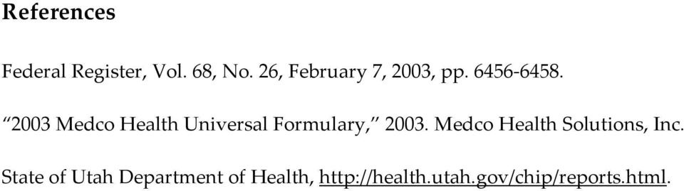 2003 Medco Health Universal Formulary, 2003.