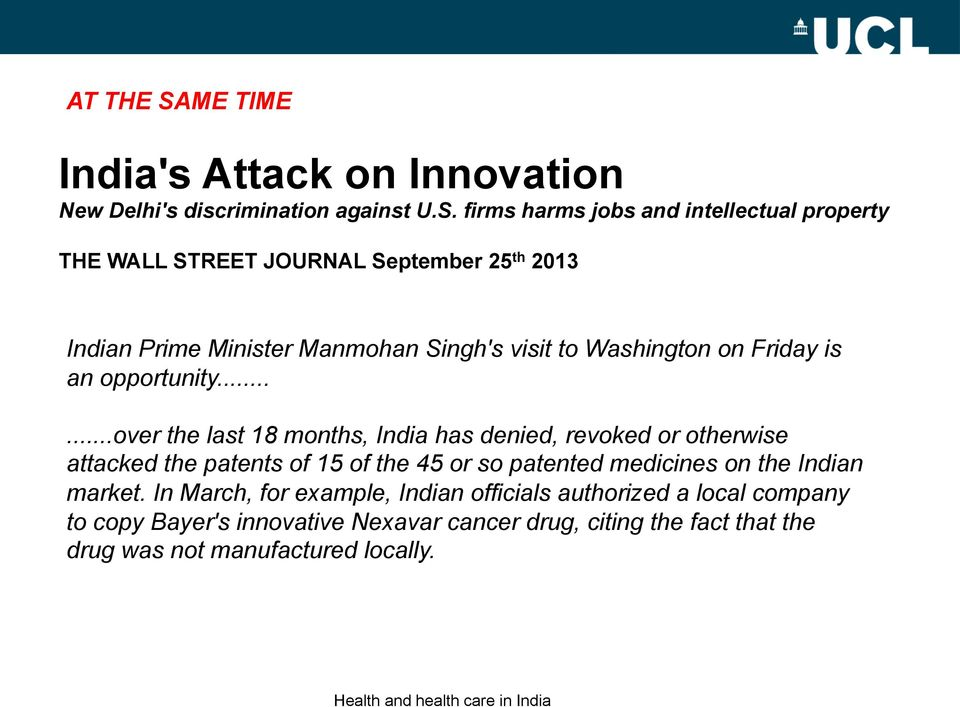 firms harms jobs and intellectual property THE WALL STREET JOURNAL September 25 th 2013 Indian Prime Minister Manmohan Singh's visit to Washington