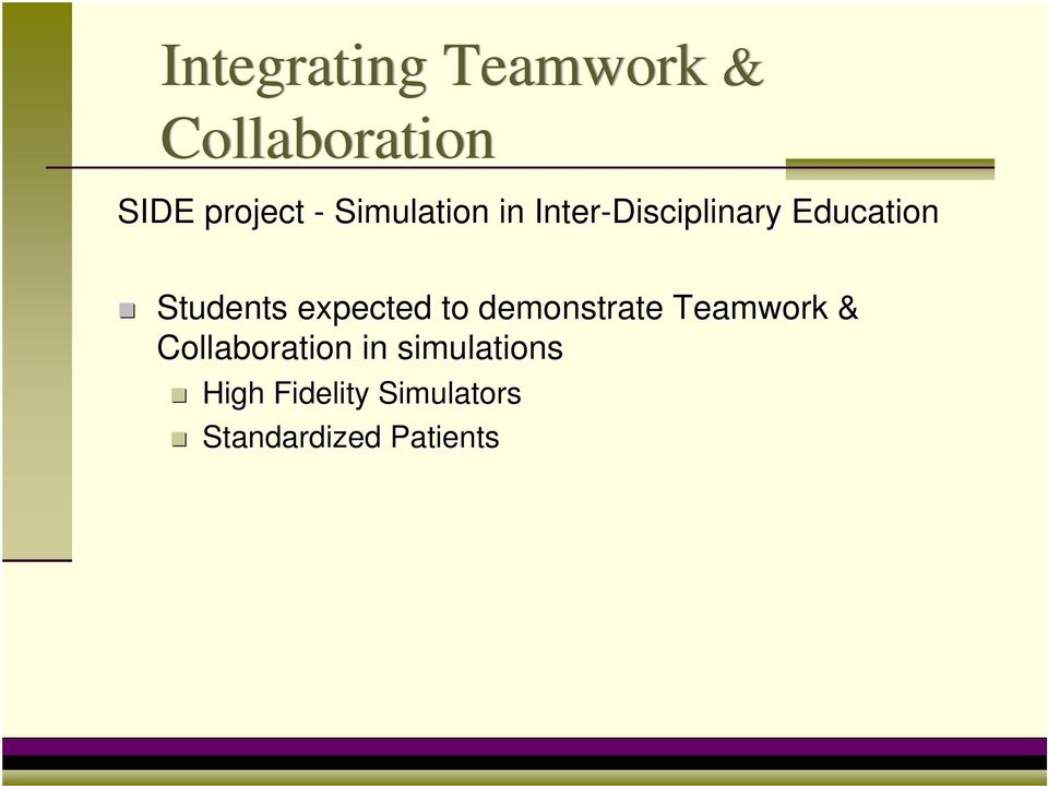 expected to demonstrate Teamwork & Collaboration in