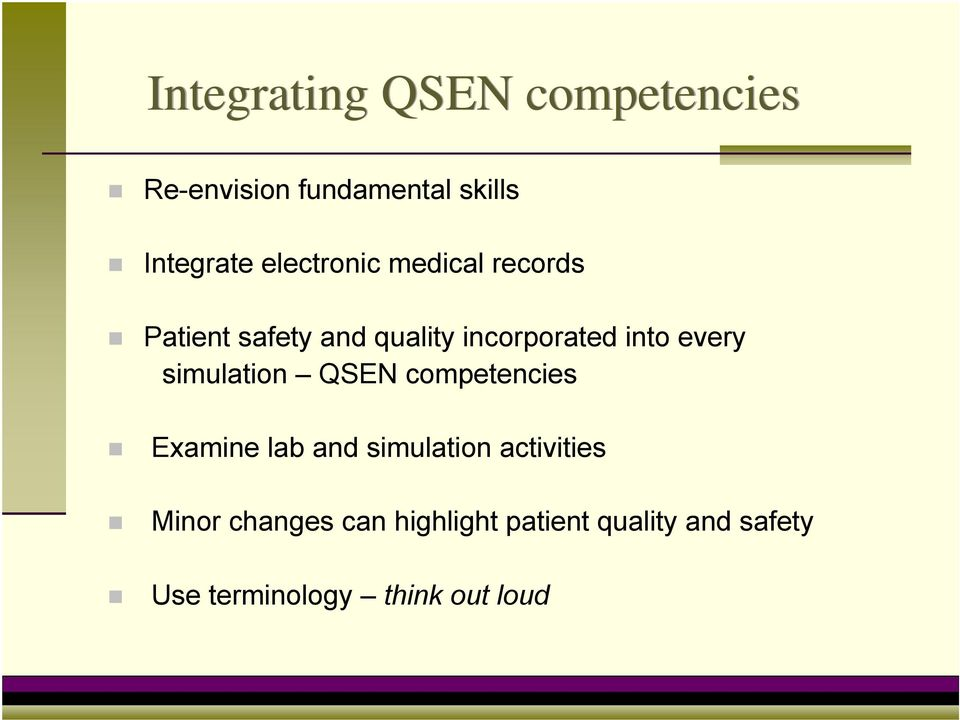 every simulation QSEN competencies Examine lab and simulation activities