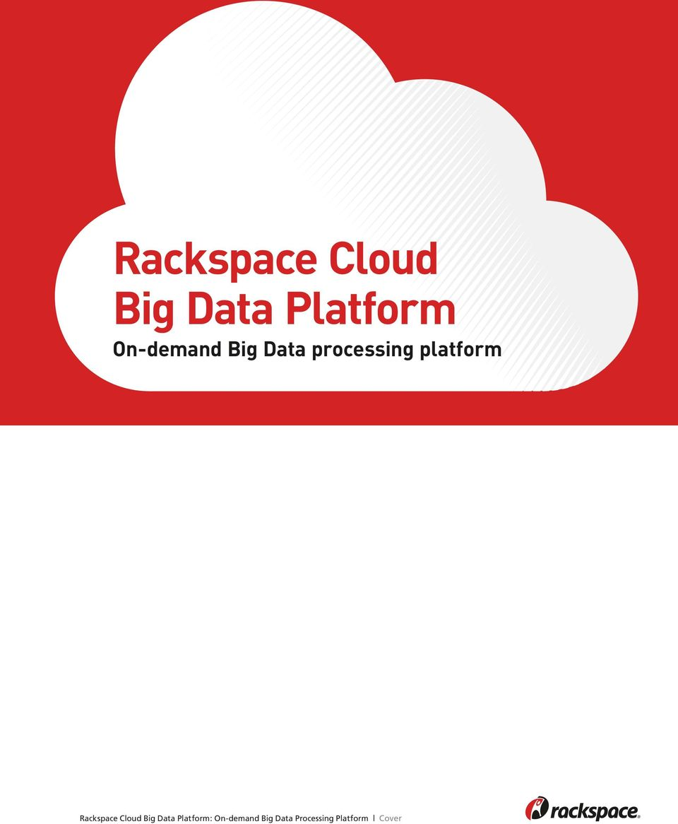 platform : On-demand Big Data