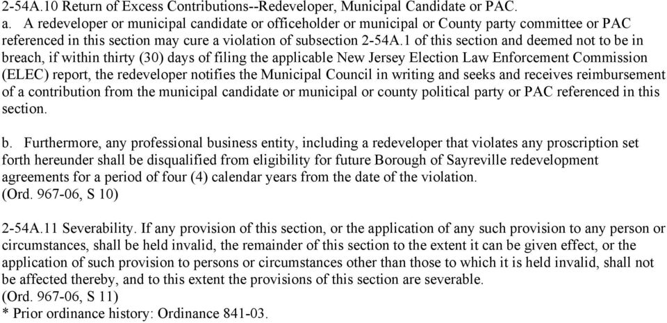 1 of this section and deemed not to be in breach, if within thirty (30) days of filing the applicable New Jersey Election Law Enforcement Commission (ELEC) report, the redeveloper notifies the