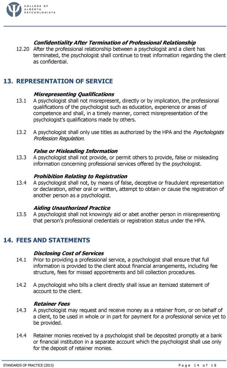 REPRESENTATION OF SERVICE Misrepresenting Qualifications 13.