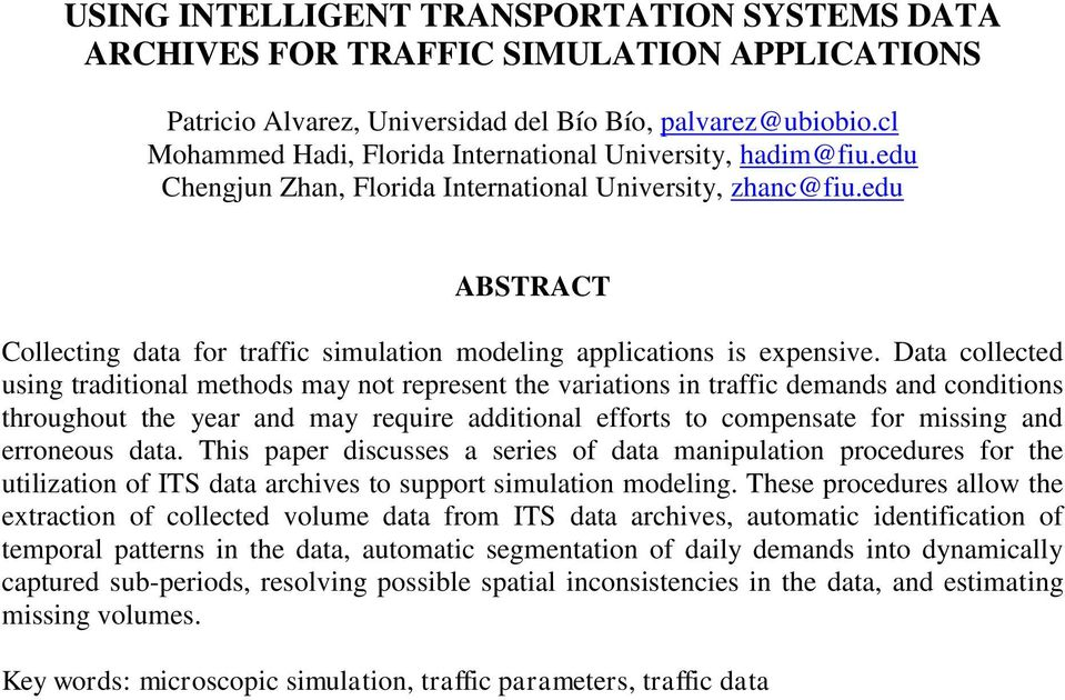 edu ABSTRACT Collecting data for traffic simulation modeling applications is expensive.