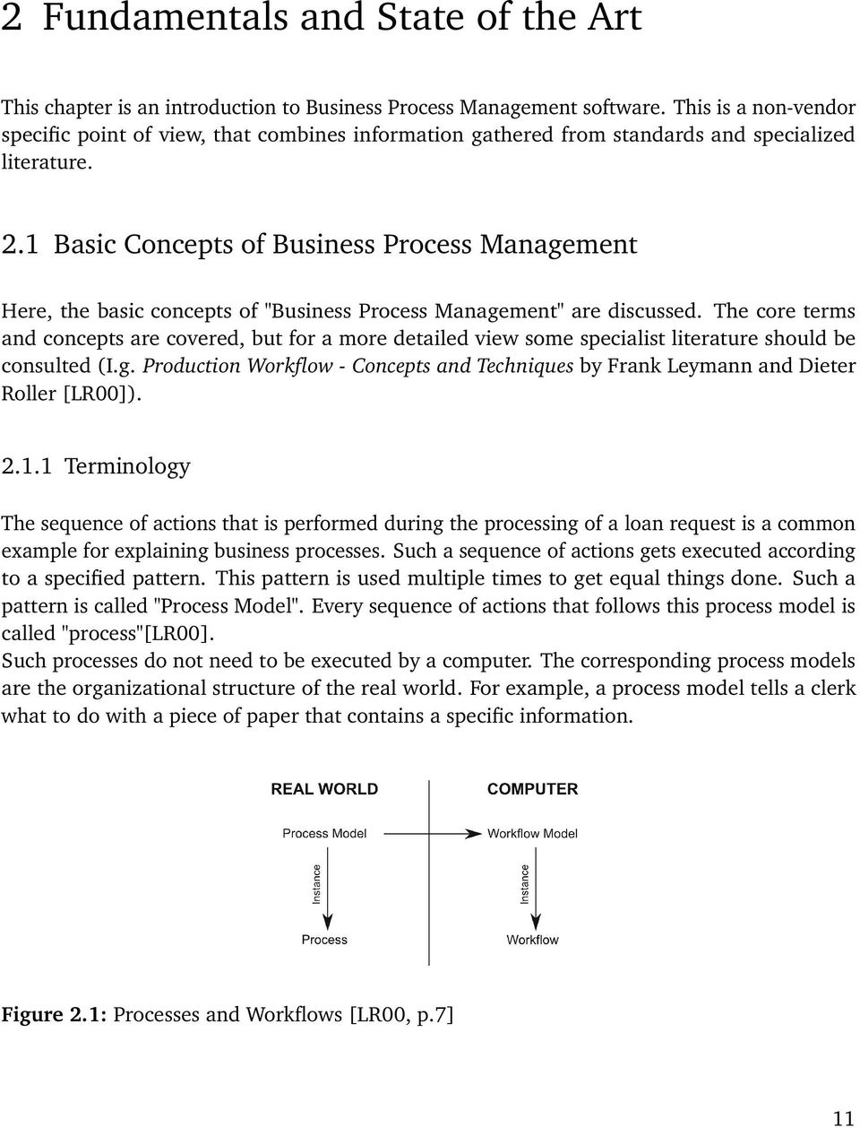 "1 Basic Concepts of Business Process Management Here, the basic concepts of ""Business Process Management"" are discussed."