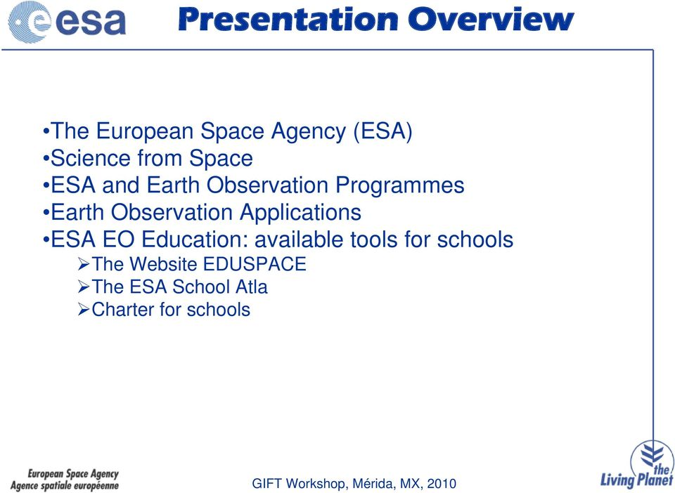 Observation Applications ESA EO Education: available tools