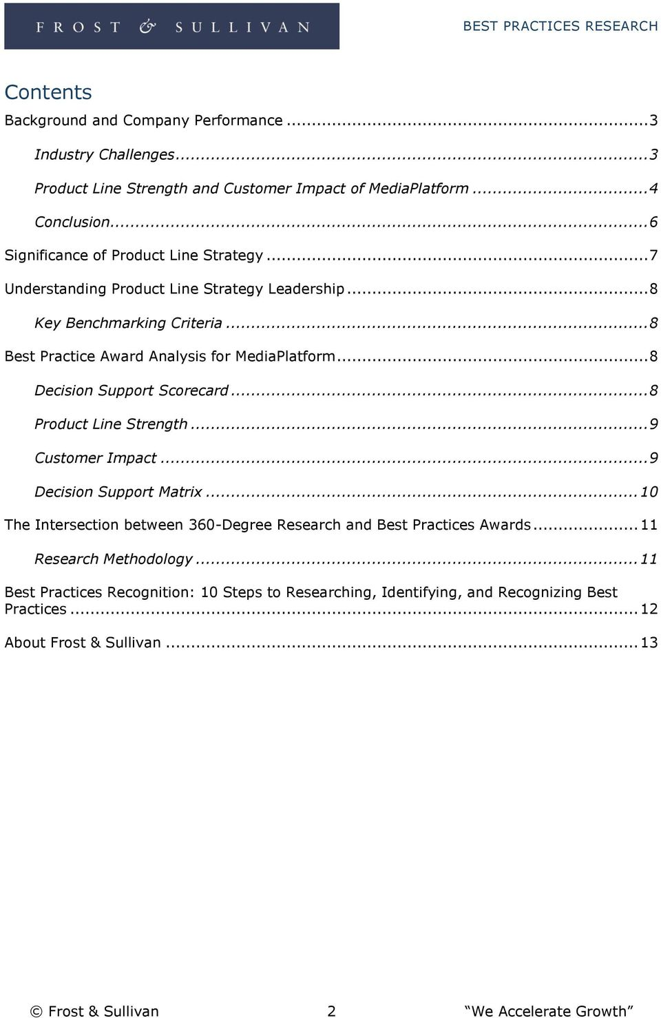 .. 8 Decision Support Scorecard... 8 Product Line Strength... 9 Customer Impact... 9 Decision Support Matrix.