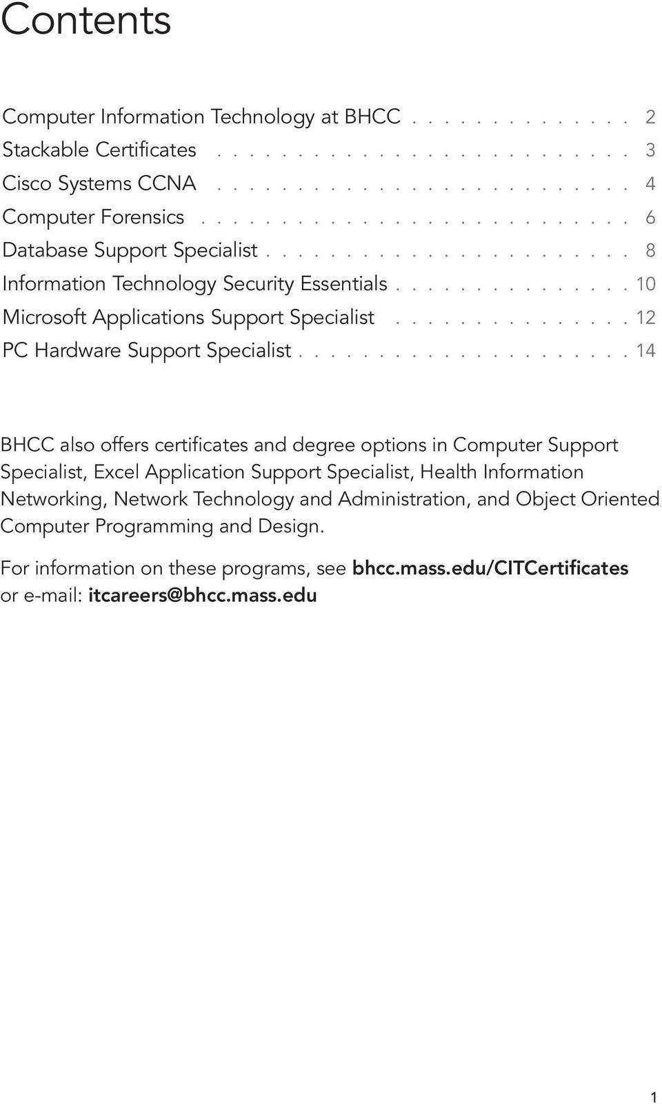 .............. 12 PC Hardware Support Specialist.