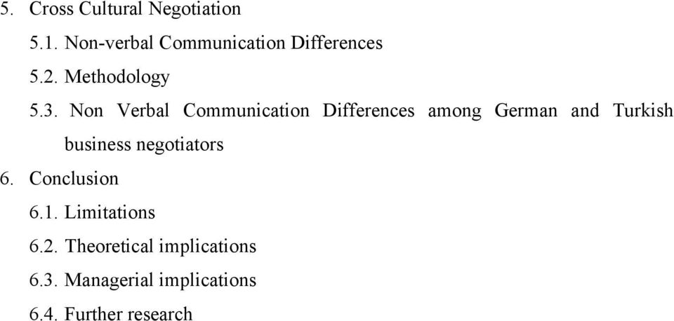Non Verbal Communication Differences among German and Turkish business