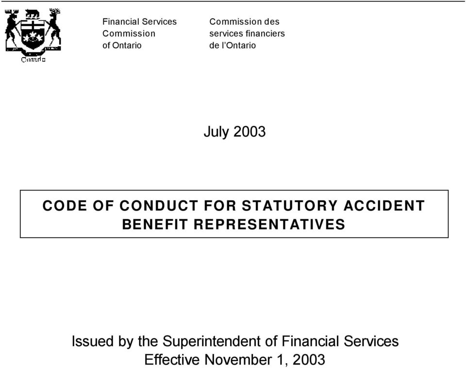 FOR STATUTORY ACCIDENT BENEFIT REPRESENTATIVES Issued by