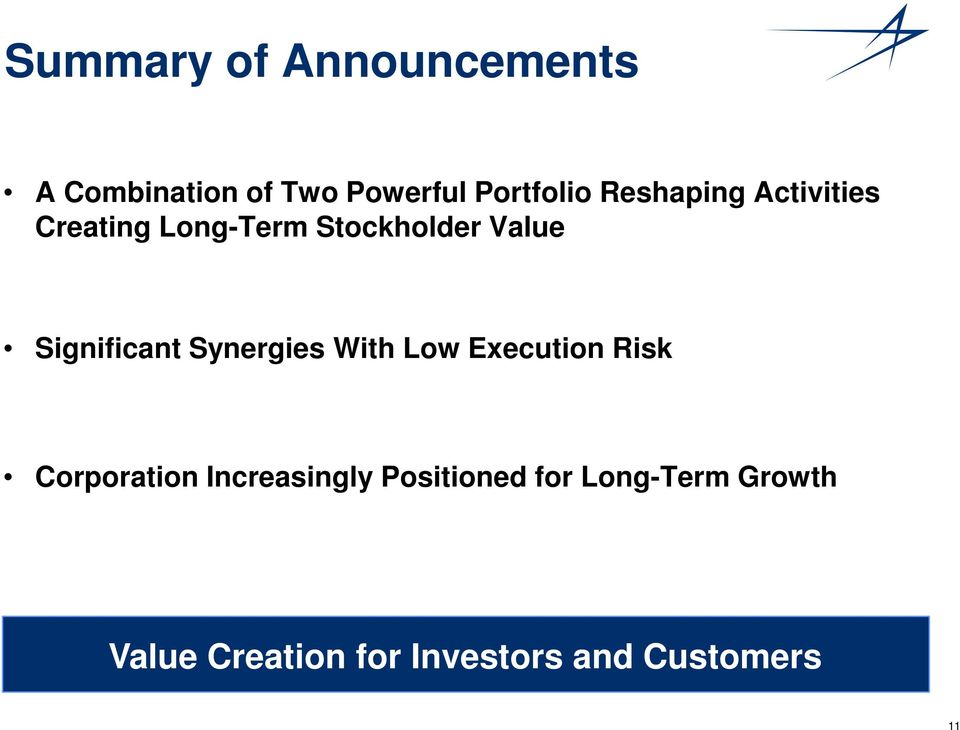 Significant Synergies With Low Execution Risk Corporation