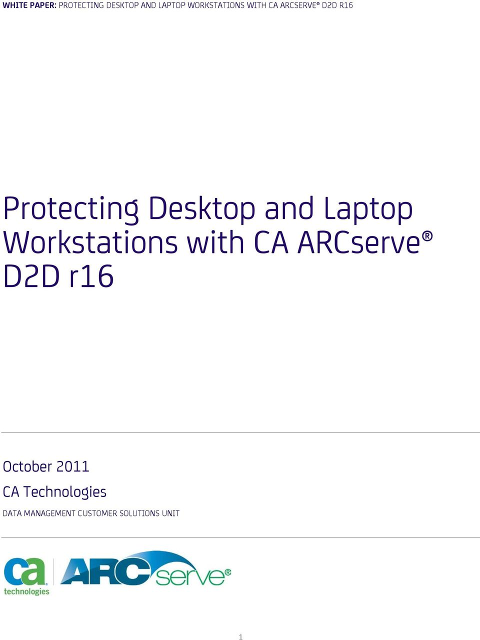 Desktop and Laptop Workstations with CA ARCserve D2D