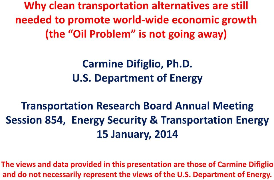 Department of Energy Transportation Research Board Annual Meeting Session 854, Energy Security & Transportation