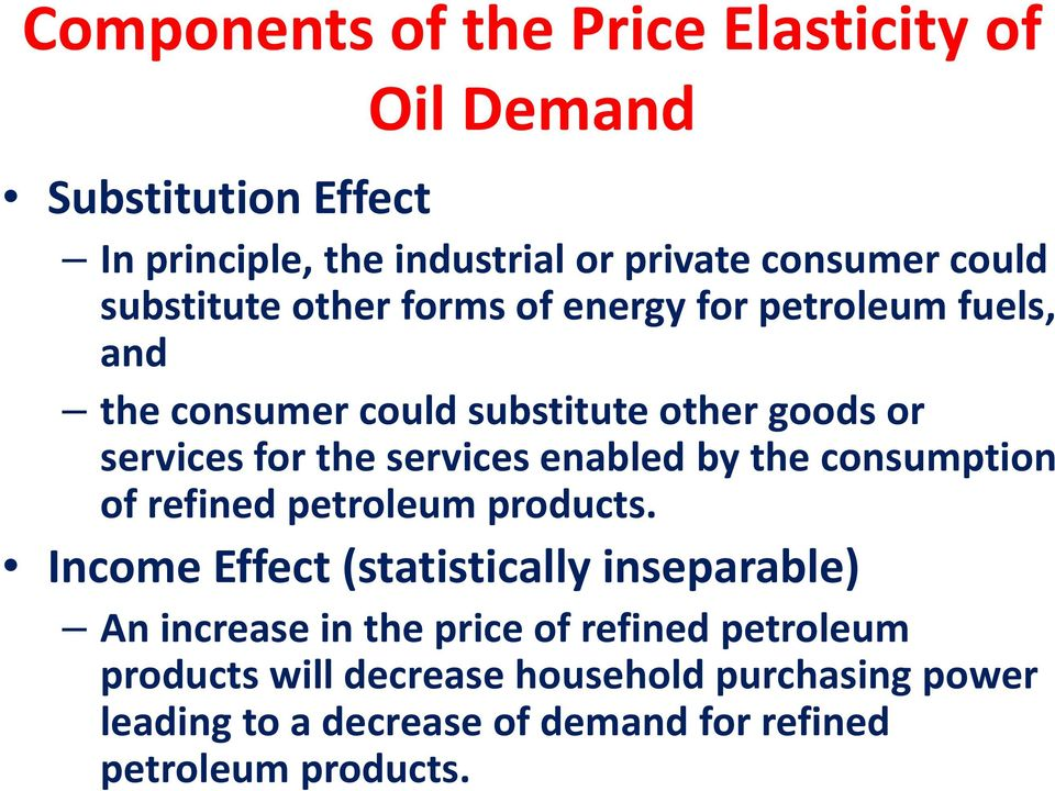 services enabled by the consumption of refined petroleum products.