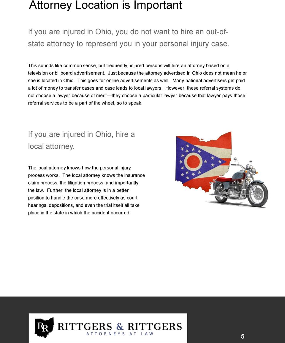 Just because the attorney advertised in Ohio does not mean he or she is located in Ohio. This goes for online advertisements as well.