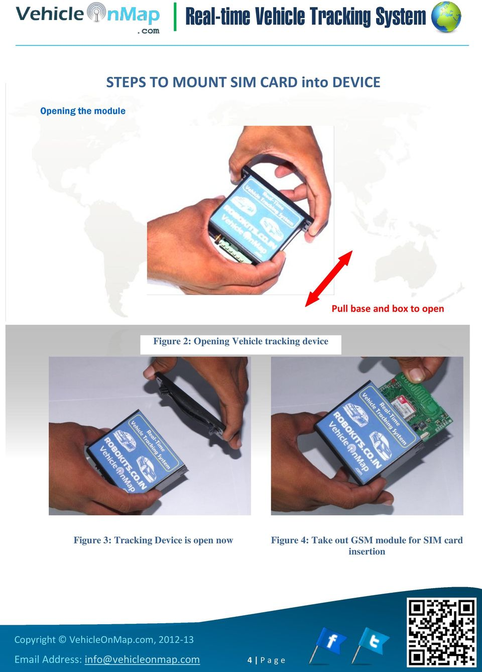 tracking device Figure 3: Tracking Device is open now