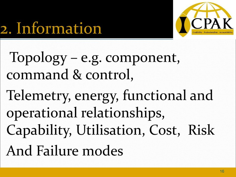 Telemetry, energy, functional and