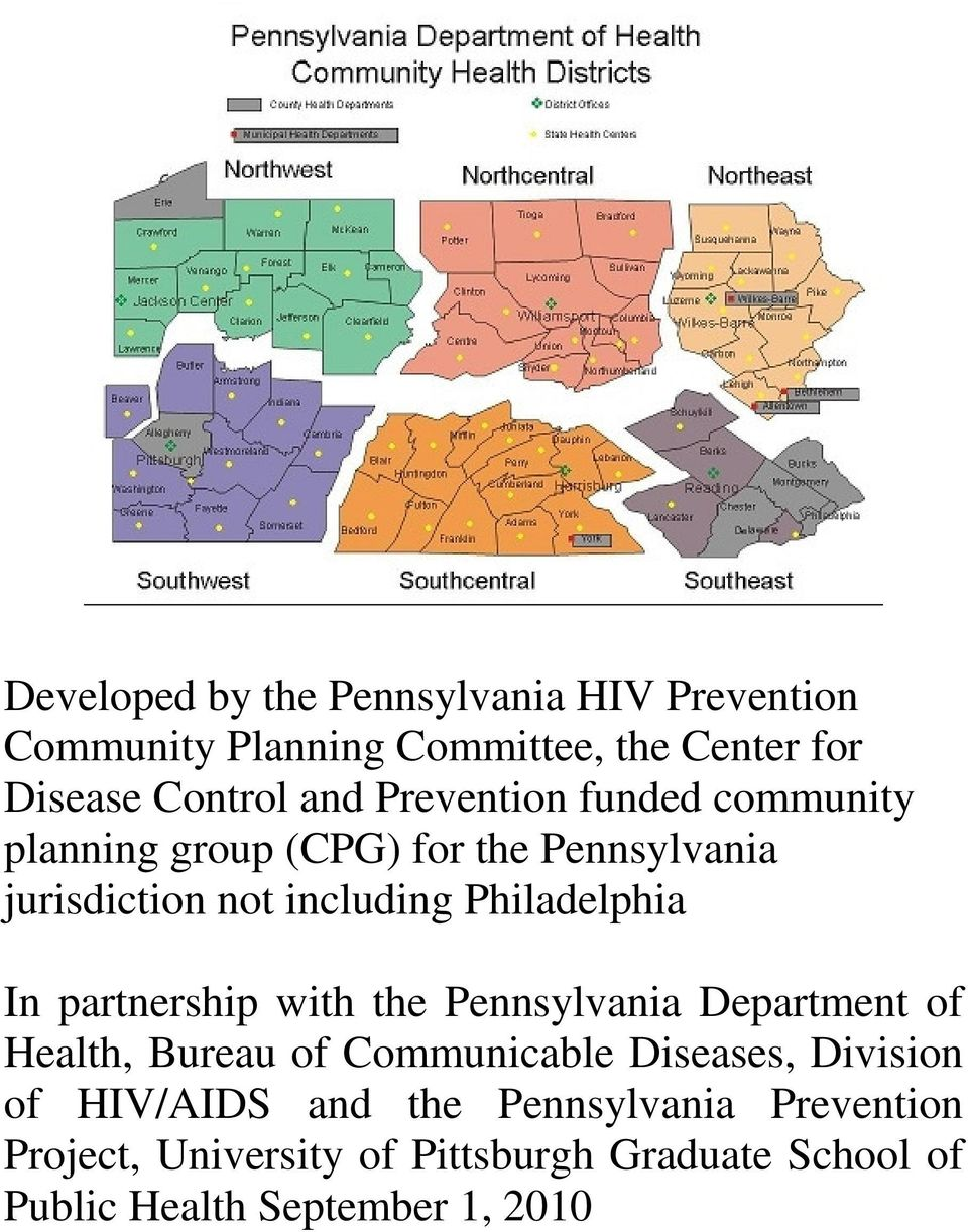 partnership with the Pennsylvania Department of Health, Bureau of Communicable Diseases, Division of HIV/AIDS