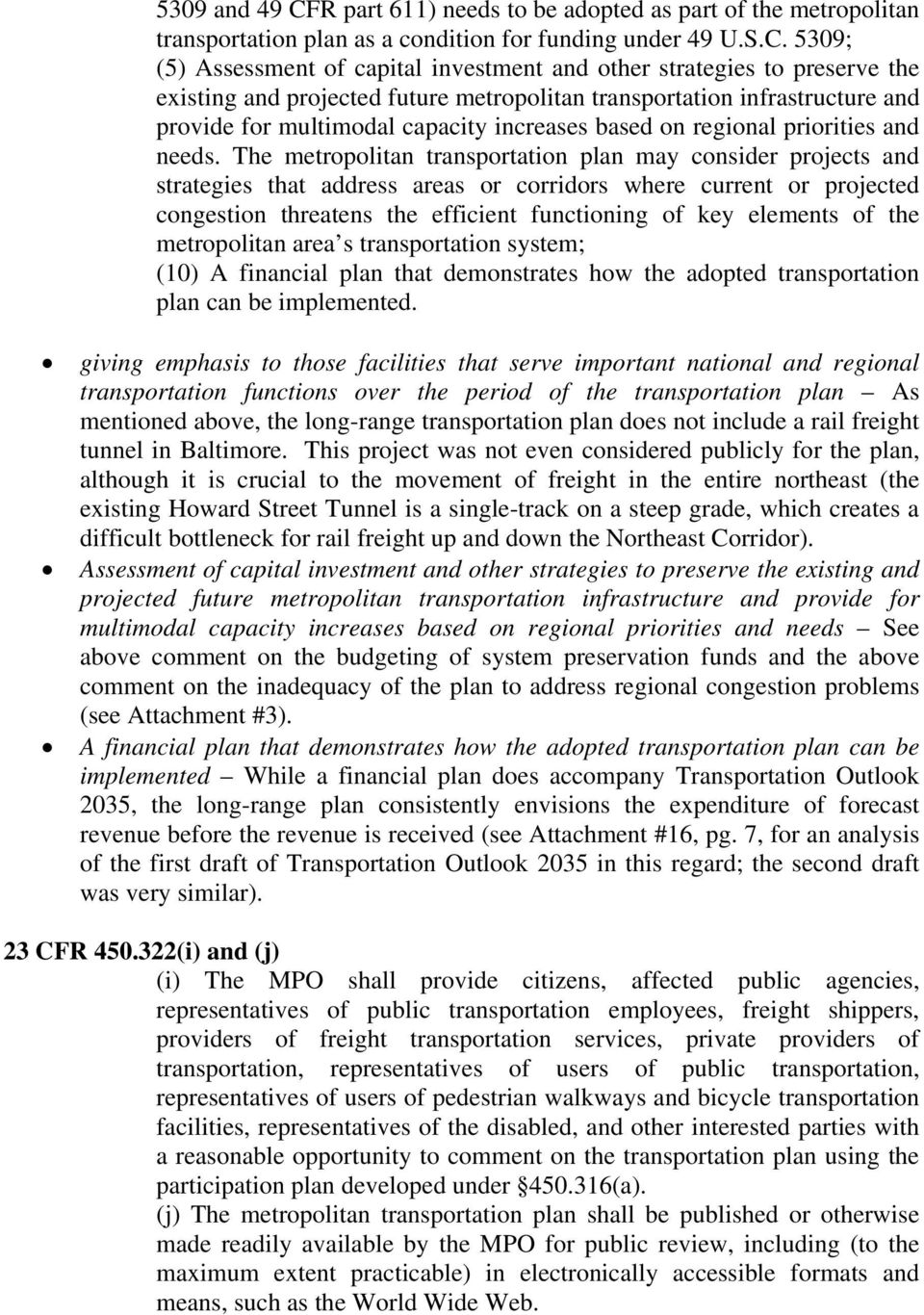 5309; (5) Assessment of capital investment and other strategies to preserve the existing and projected future metropolitan transportation infrastructure and provide for multimodal capacity increases