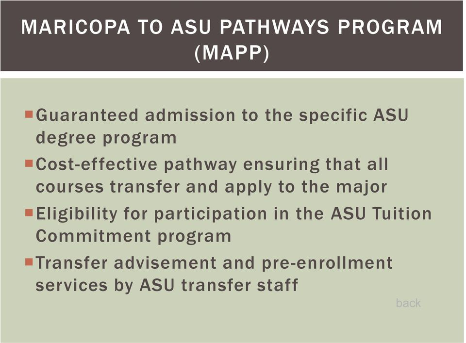and apply to the major Eligibility for participation in the ASU Tuition
