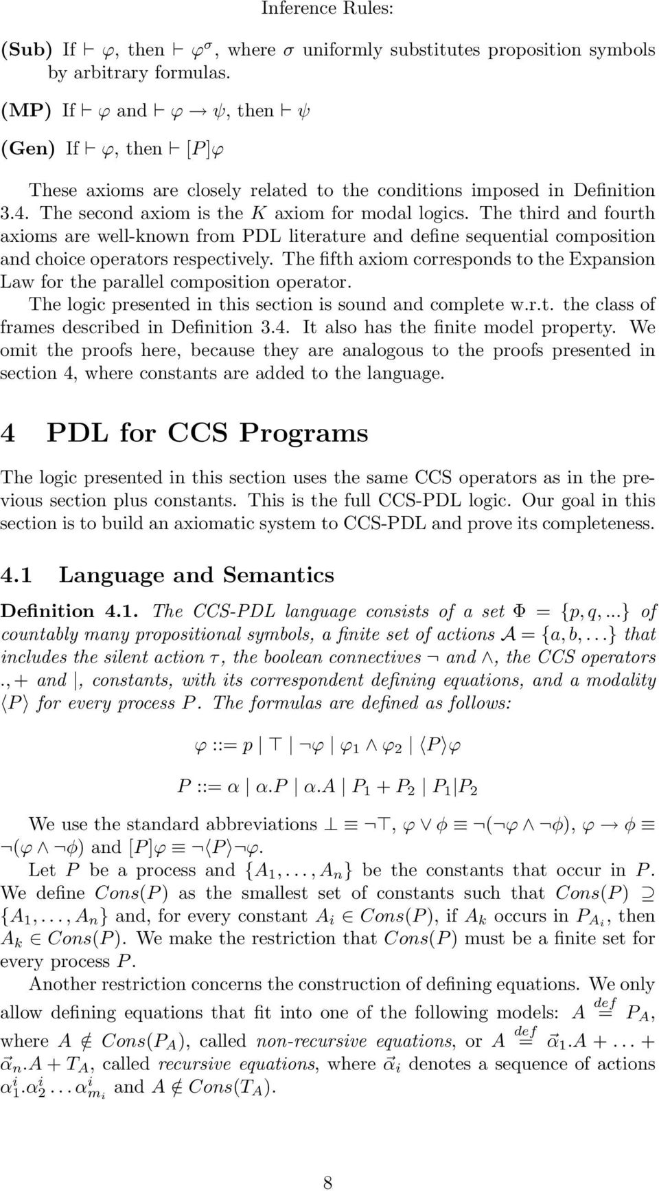 The third and fourth axioms are well-known from PDL literature and define sequential composition and choice operators respectively.