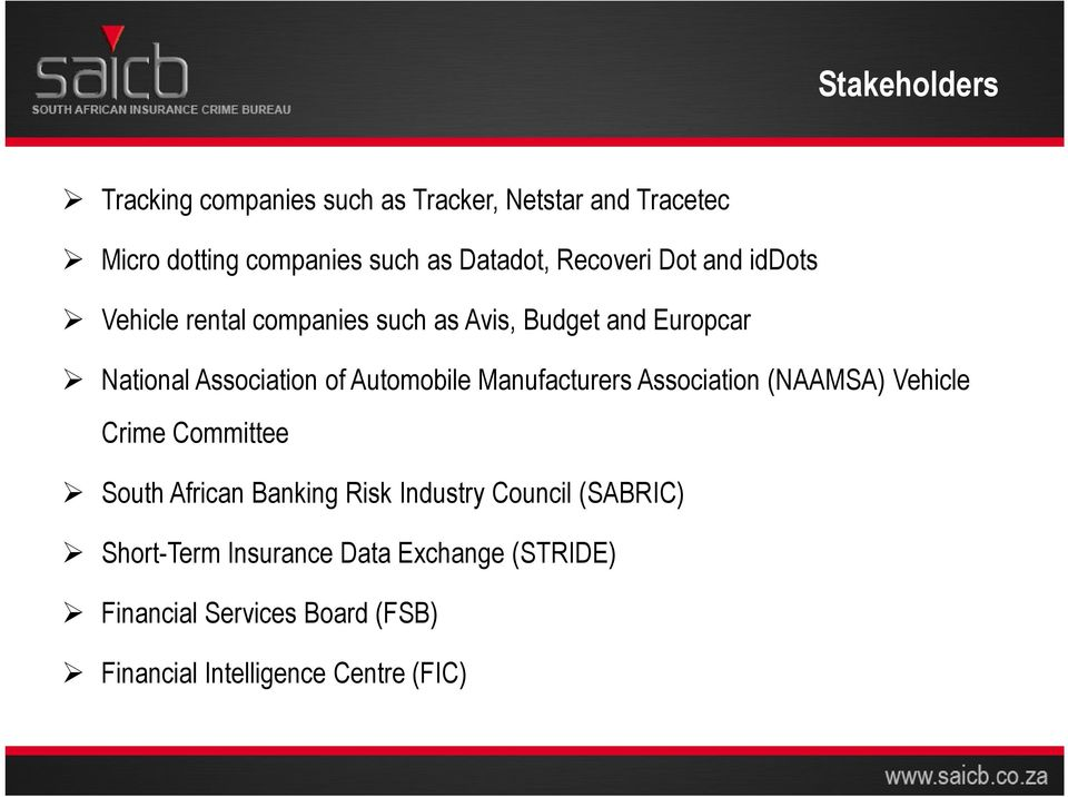 Automobile Manufacturers Association (NAAMSA) Vehicle Crime Committee South African Banking Risk Industry