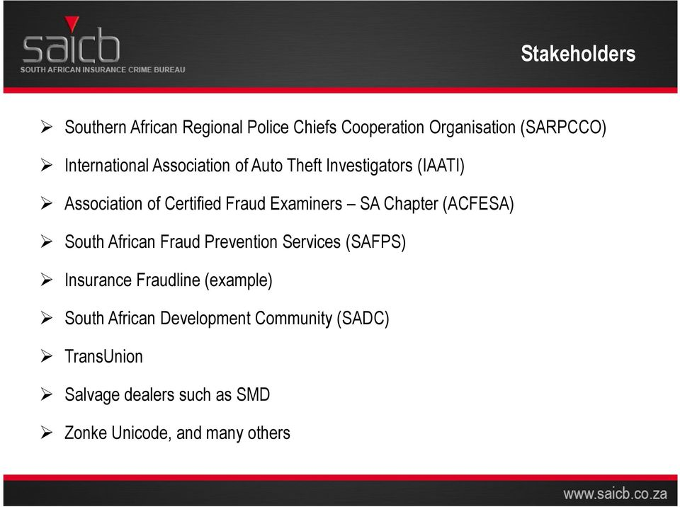 Examiners SA Chapter (ACFESA) South African Fraud Prevention Services (SAFPS) Insurance Fraudline