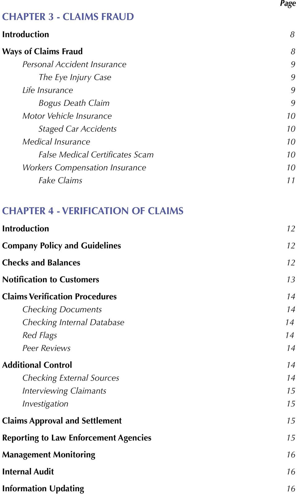 12 Checks and Balances 12 Notification to Customers 13 Claims Verification Procedures 14 Checking Documents 14 Checking Internal Database 14 Red Flags 14 Peer Reviews 14 Additional Control 14