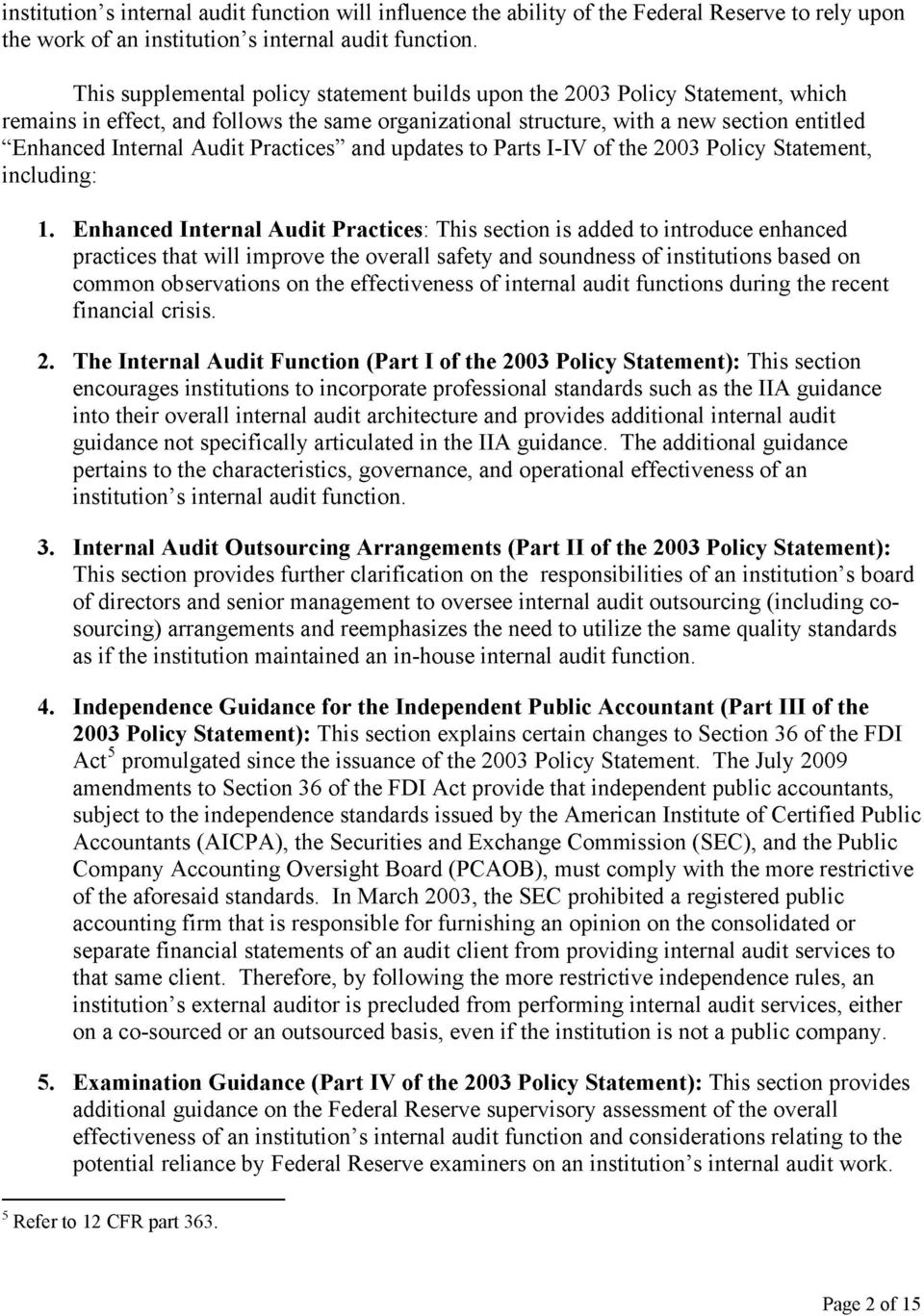 "Practices"" and updates to Parts I-IV of the 2003 Policy Statement, including: 1."